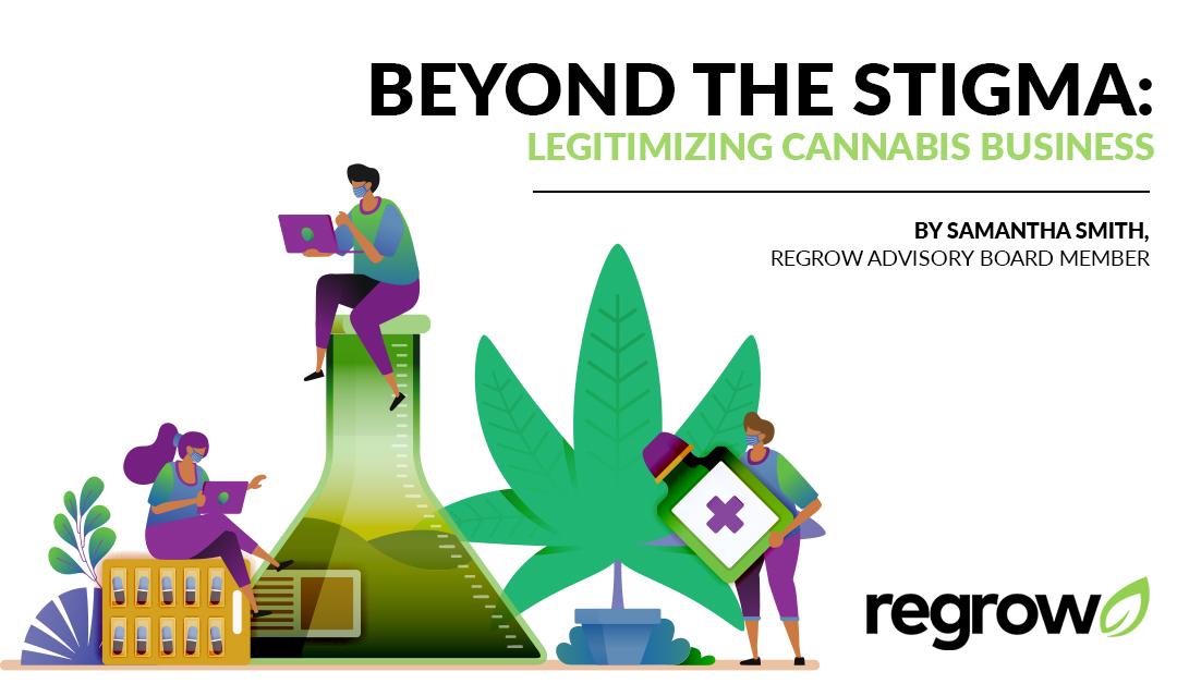 Beyond the Stigma: Legitimizing Cannabis Business